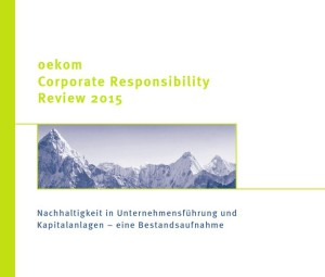 oekom research Corporate Responsibility Review 2015 - CSR-Management und TTIP