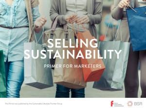 Selling Sustainability - Wirksame CSR-Kommunikation braucht integrierten Input